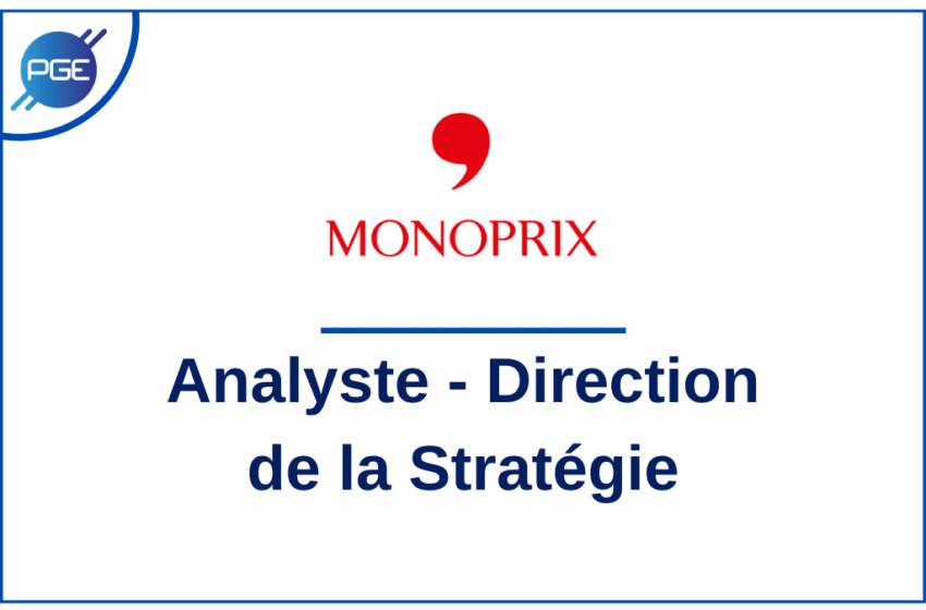 Monoprix : Analyste – Direction de la Stratégie