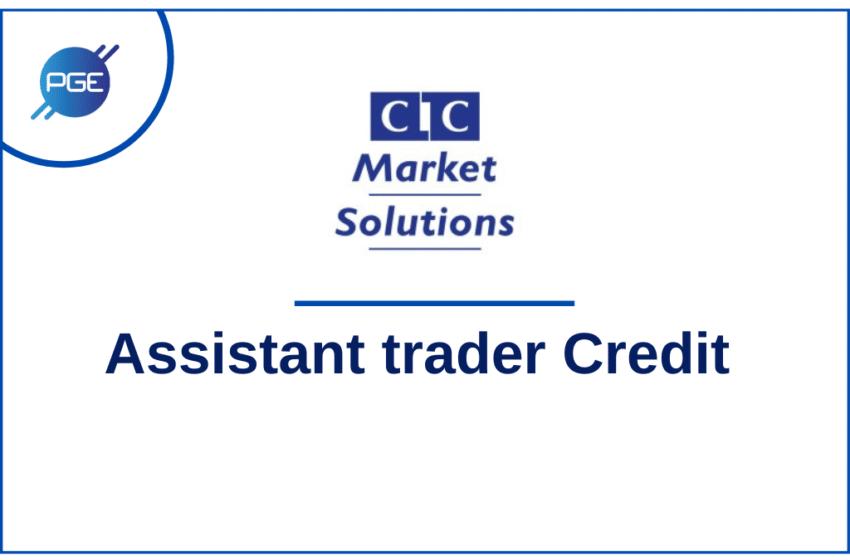 CIC Market Solutions : Assistant Trader Credit