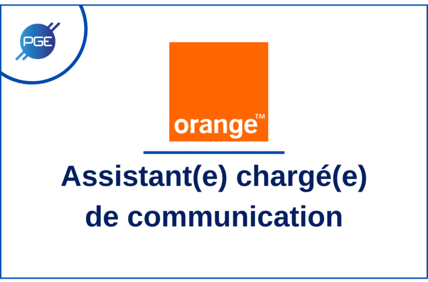 Orange : Assistant(e) chargé(e) de communication