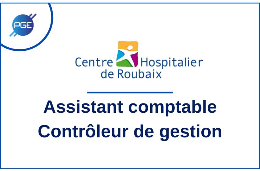 Centre Hospitalier de Roubaix : Assistant comptable / Contrôleur de gestion