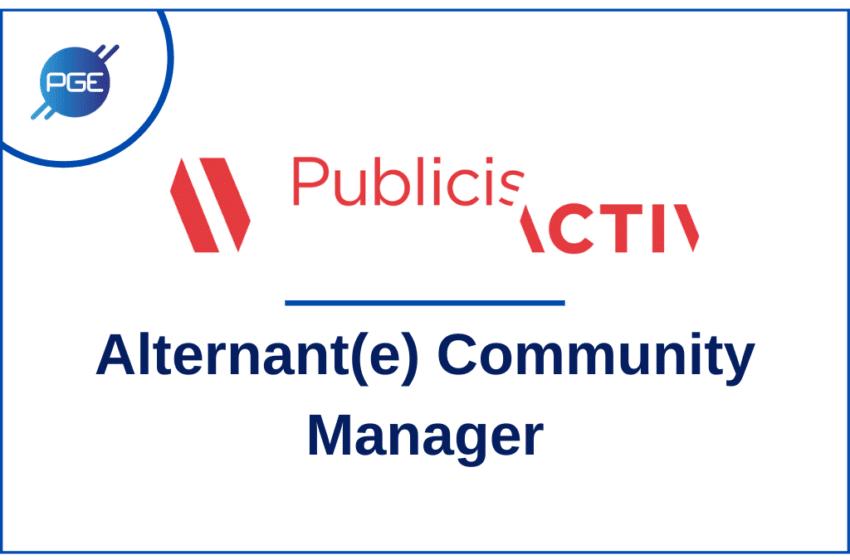 Publicis Activ – Alternant(e) Community Manager