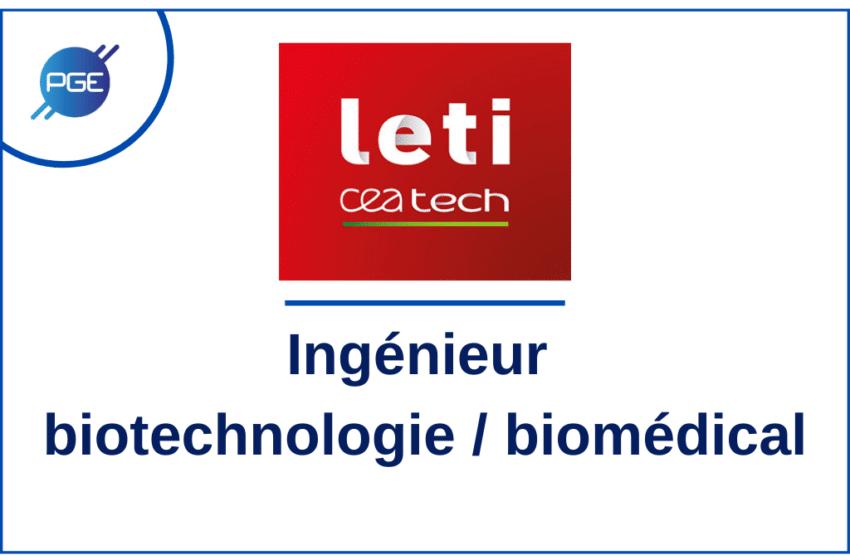 Leti – CEA tech : Ingénieur biotechnologie / biomédical