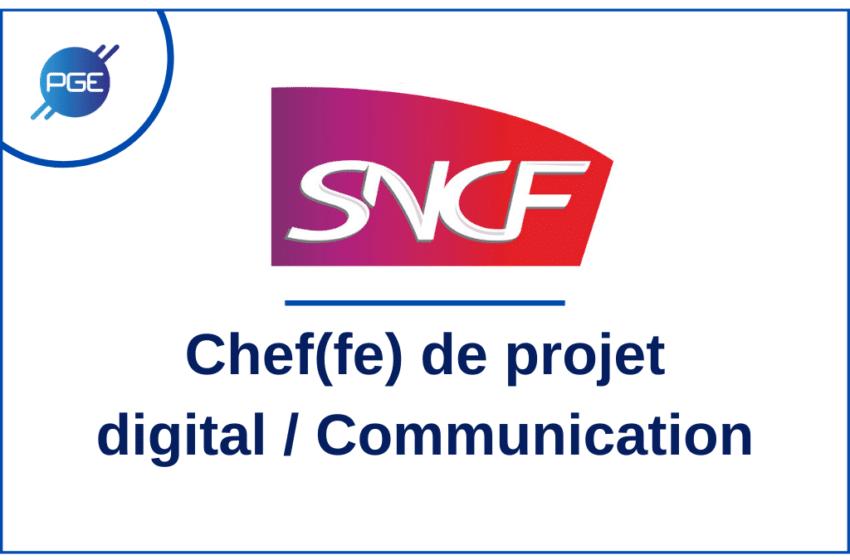 SNCF : Chef(fe) de projet digital / Communication