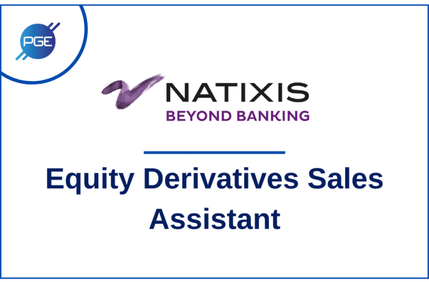 Natixis : Equity Derivatives Sales Assistant