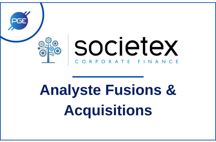 Societex Corporate Finance : Analyste Fusions & Acquisitions