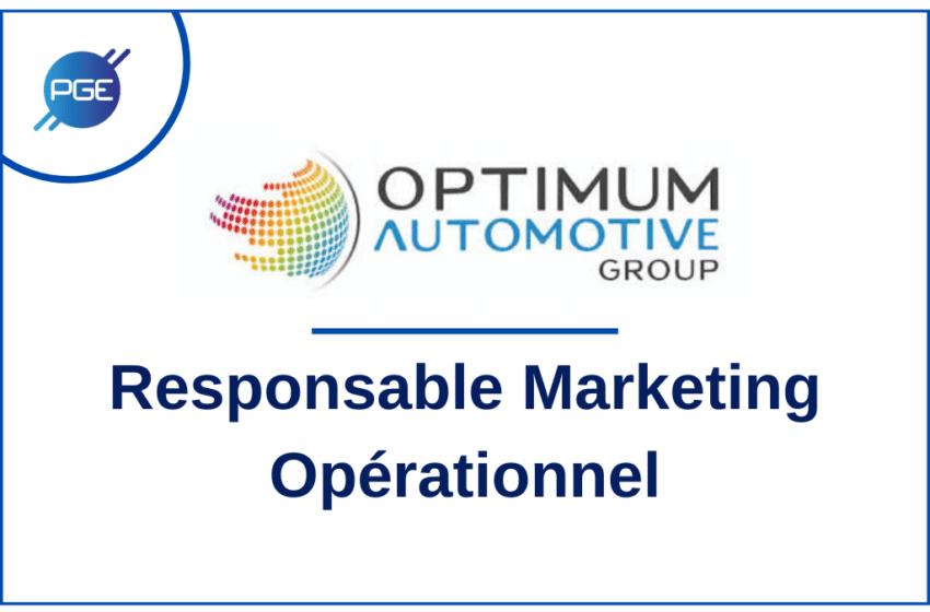 Optimum Automotiv Group : Responsable Marketing Opérationnel