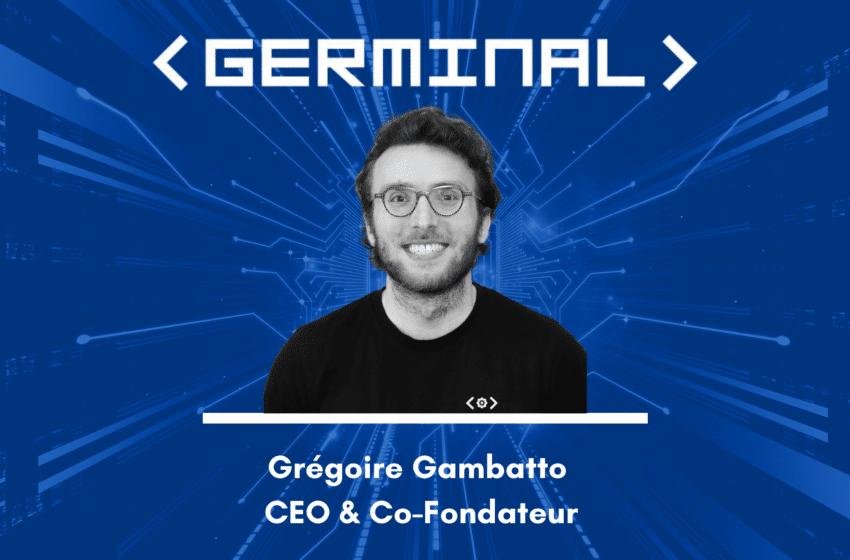 Grégoire Gambatto – L'art de casser les codes avec Germinal