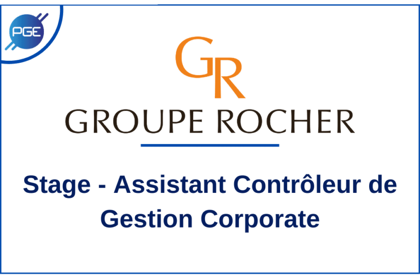 Groupe Rocher : Stage Assistant Contrôle Gestion