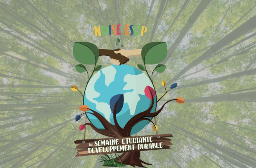 Le NOISE ESCP organise la semaine du développement durable du 23 au 27 novembre !