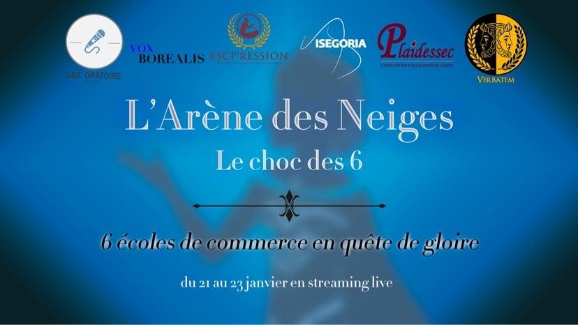 L'Arène des Neiges : le nouveau concours d'éloquence du top 6 !